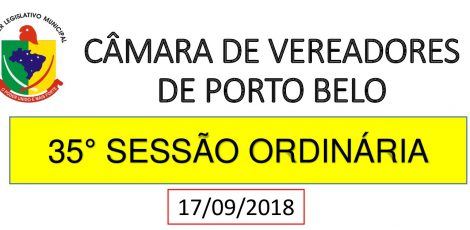 INFORMATIVO CÂMARA DE VEREADORES 35° SESSÃO ORDINÁRIA 2018