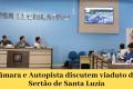 Câmara e Autopista discutem viaduto do Sertão de Santa Luzia